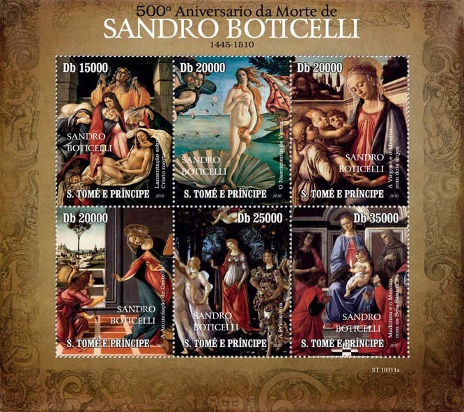 500th Anniversary of Death of Sandro Boticelli( 1445  1510 ) - Issue of Sao Tome and Principe postage stamps