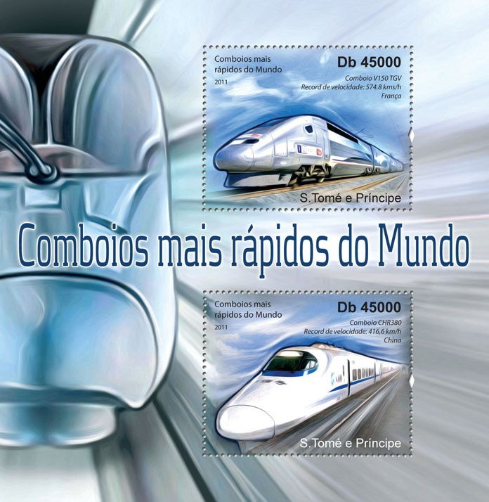 The World Fastest Trains. - Issue of Sao Tome and Principe postage stamps